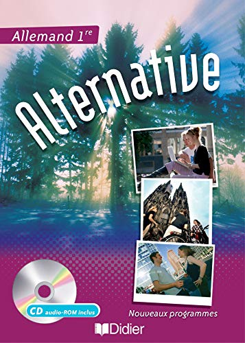 Allemand 1e Alternative (1Cédérom)