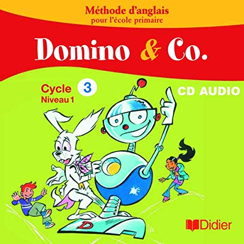 Domino and Co Cycle 3 Niveau 1 CD Classe