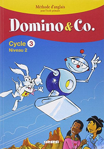 Domino and Co Cycle 3 Niveau 2