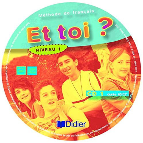 Et Toi ? Version Internationale Niveau 1 CD Classe