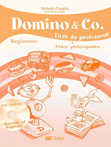 Dominos & Co Beginners : Guide Pédagogique + CD audio