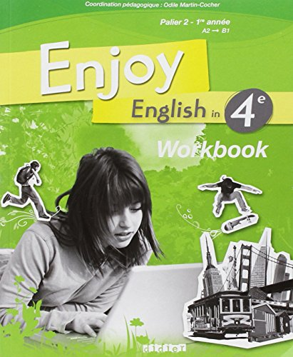 Enjoy English in 4e Palier 2 1e année A2-B1