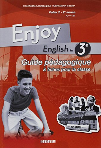 Enjoy English in 3e Palier 2, 2e année A2-B1