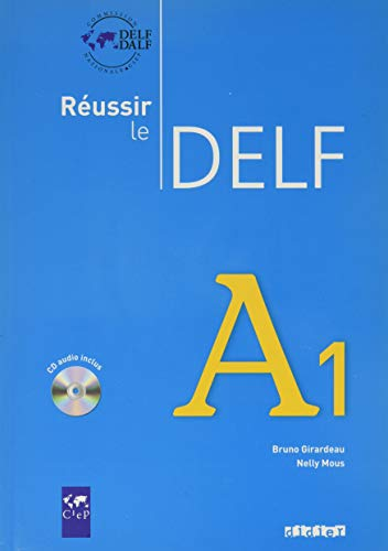 Réussir le DELF A1 (1CD audio)