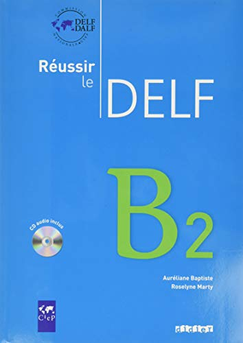 Réussir le DELF B2 (1CD audio)