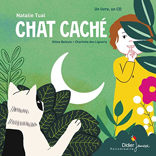Chat caché [enregistrement sonore]
