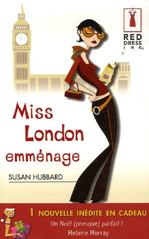 Miss London emménage