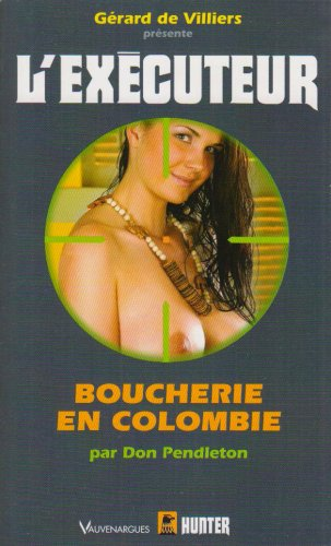 Executeur 252 - Boucherie en Colombie