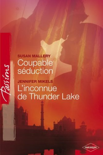 Coupable Séduction - L'inconnue de Thunder Lake
