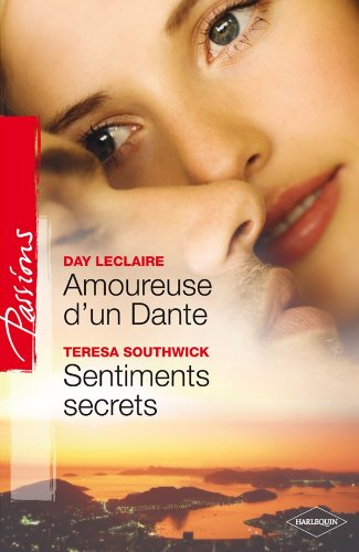 Amoureuse d'un Dante ; Sentiments secrets