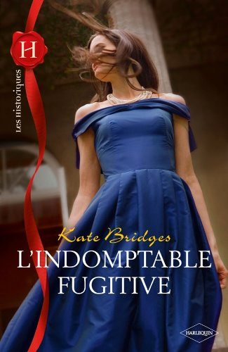 L'indomptable fugitive