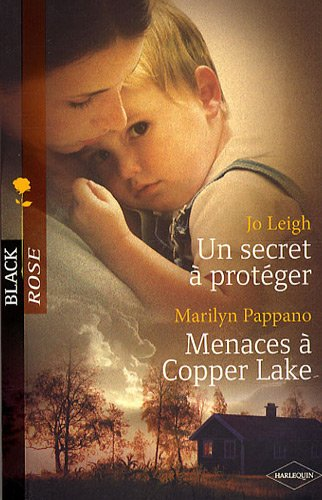 Un secret à protéger ; Menaces à Copper Lake
