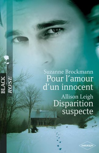 Pour l'amour d'un innocent ; Disparition suspecte