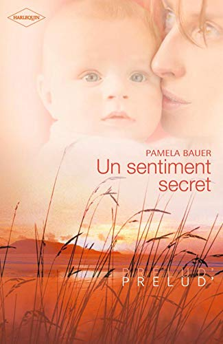 Un sentiment secret