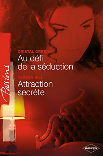 Au défi de la séduction ; Attraction secrète