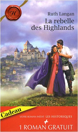 La rebelle des Highlands ; Tendre revanche