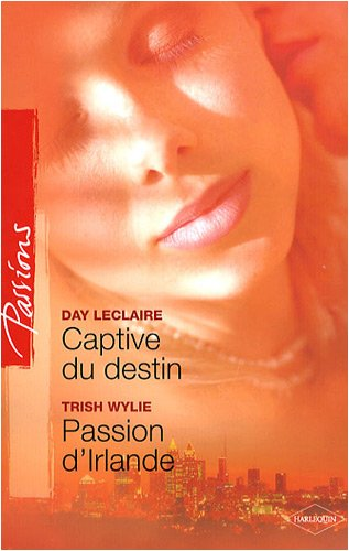 Captive du destin ; Passion d'Irlande
