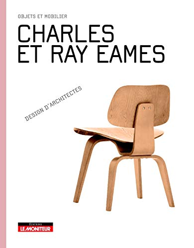 Charles et Ray Eames : Objets et mobilier