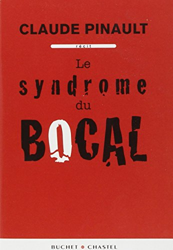 Le syndrome du bocal