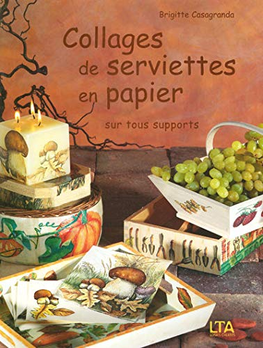 Collages de serviettes en papier sur tous supports
