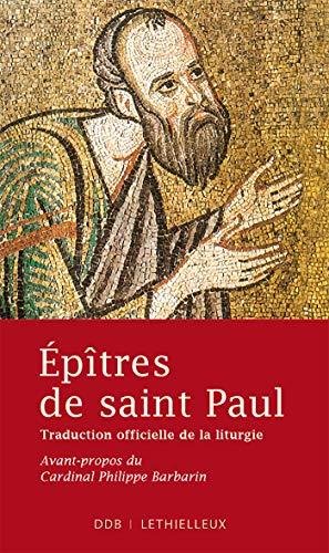 Epîtres de saint Paul : Traduction officielle de la liturgie