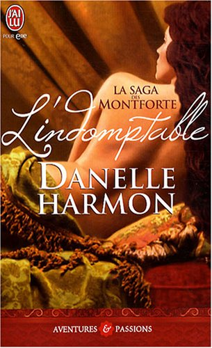 La saga des Montforte : L'indomptable