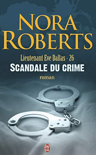 Lieutenant Eve Dallas, Tome 26