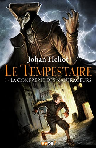 Le Tempestaire, Tome 1
