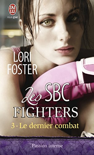 Les SBC fighters, Tome 3
