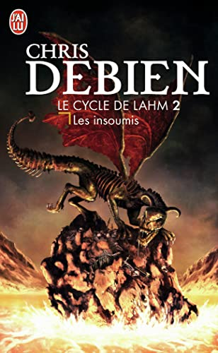 Le cycle de Lahm, Tome 2