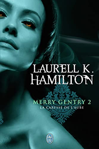 Merry Gentry, Tome 2