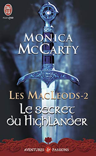 Les MacLeods, Tome 2