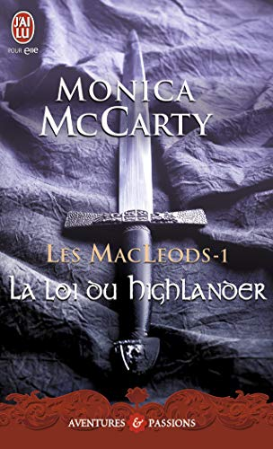 Les MacLeods, Tome 1