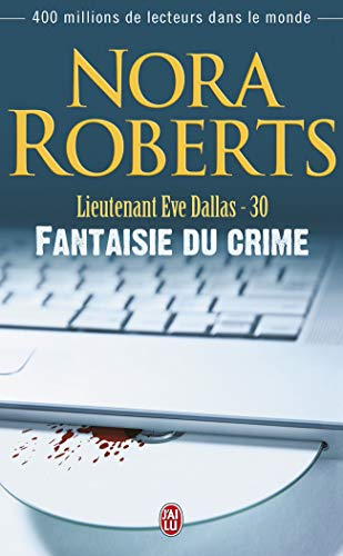 Lieutenant Eve Dallas, Tome 30