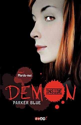 Demon Inside, Tome 1