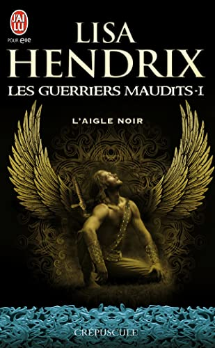 Les guerriers maudits, Tome 1