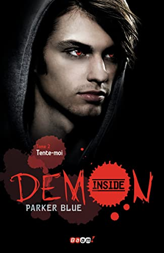 Demon Inside, tome 2