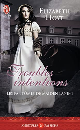 Les Fantomes de Maiden Lane - Troubles Intentions