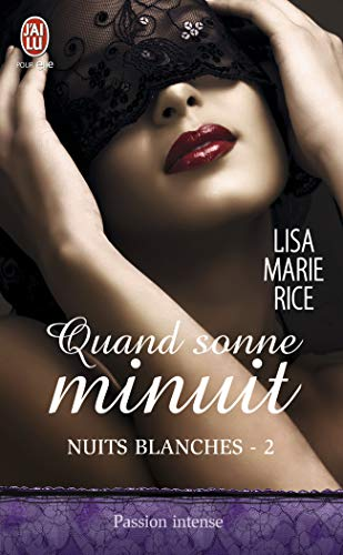 Nuits blanches, Tome 2