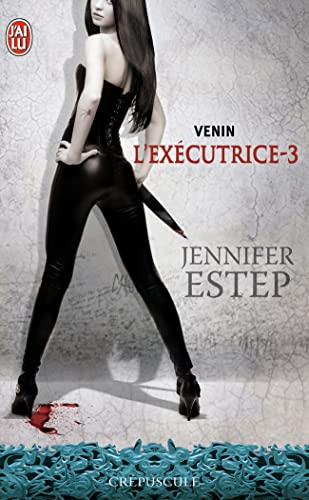 L'exécutrice, Tome 3