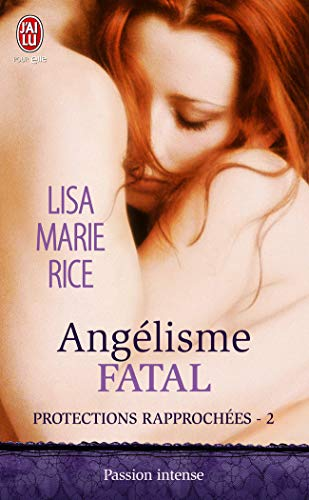 Protections Rapprochees - 2 - Angelisme Fatal