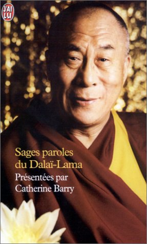 Sages paroles du Dalaï-Lama