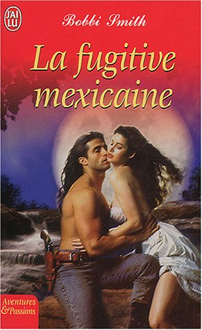 La Fugitive mexicaine