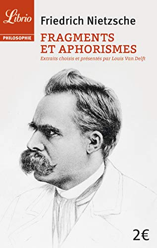 Fragments et aphorismes