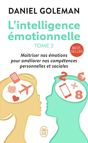 L'Intelligence émotionnelle, tome 2