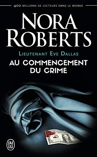 Lieutenant Eve Dallas, Tome 1