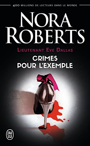 Lieutenant Eve Dallas, Tome 2