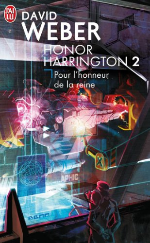 Honor Harrington, Tome 2 : Pour l'honneur de la reine
