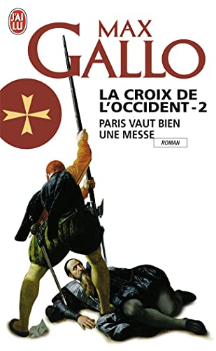 La Croix de l'Occident, Tome 2