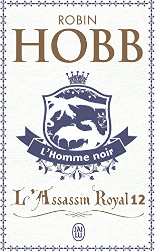 L'Assassin royal, Tome 12